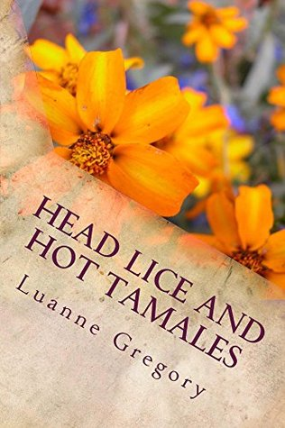 Head Lice and Hot Tamales