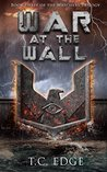 War at the Wall (The Watchers Trilogy #3)