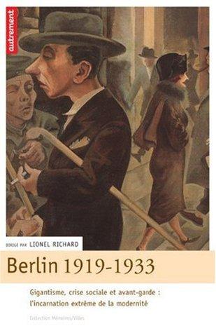 Berlim, 1919-1933 : a encarnação extrema da modernidade