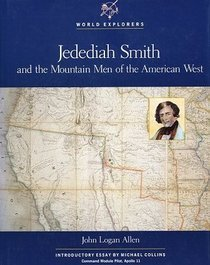 an essay on the great american explorer jedediah smith