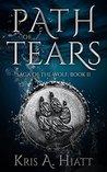 Path of Tears (Saga of The Wolf Book 2)
