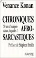 Chroniques afro-sarcastiques