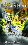 Down the Dragon Hole (A Tale of the School of Spells & War)