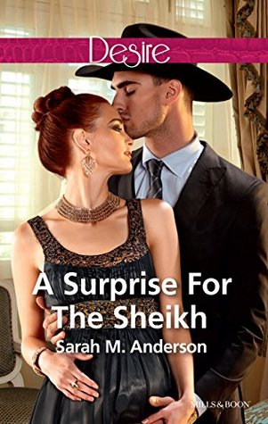 A Surprise for the Sheikh(Texas Cattlemans Club: Lies and Lullabies 6)
