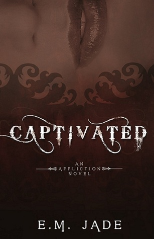 Captivated affliction 1 by em jade fandeluxe Gallery