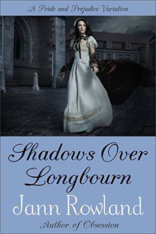 Review | Shadows Over Longbourn by Jann Rowland