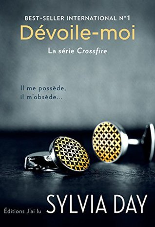 Crossfire (Tome 1) - Dévoile-moi