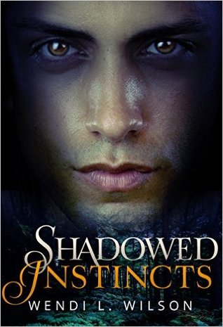 Shadowed Instincts (Shadowed #2)