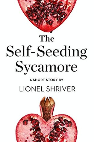 The Self-Seeding Sycamore: A Short Story from the collection, Reader, I Married Him