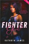Fighter Girl by Kathryn  James