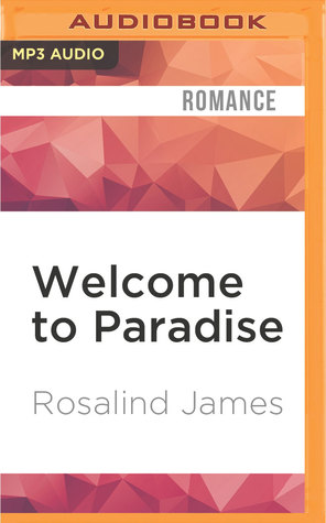 Welcome to paradise the kincaids 1 by rosalind james fandeluxe PDF
