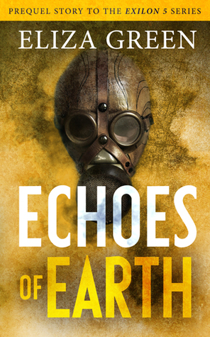 Echoes of Earth by Eliza Green