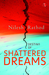 Destiny of Shattered Dreams by Nilesh Rathod