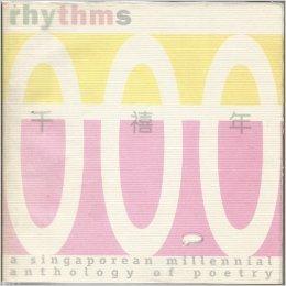 Rhythms: A Singaporean millennial anthology of poetry