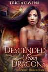 Descended from Dragons (Moonlight Dragon, #1)