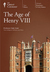 The Age Of Henry VIII