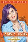 As La Vista Turns  (Queers of La Vista, #5)