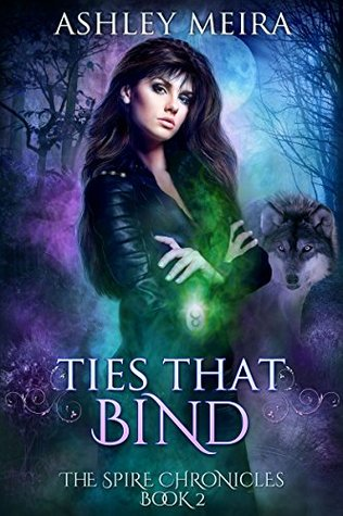 Ties That Bind (The Spire Chronicles, #2)