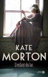L'enfant du lac by Kate Morton