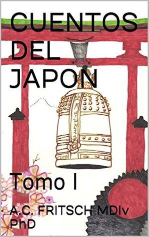 CUENTOS DEL JAPON: Tomo I