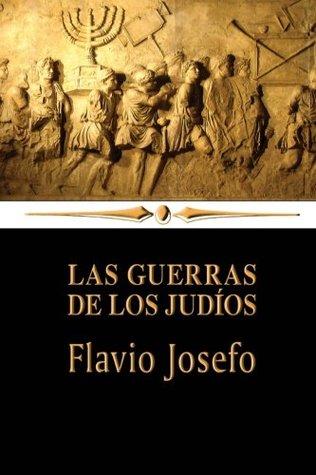 Las Guerras de los Judíos por Flavius Josephus
