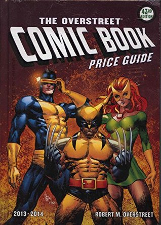 The Overstreet Comic Book Price Guide, 43nd Edition (2013-2014) (X-Men Cover)