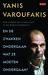 En de zwakken ondergaan wat ze moeten ondergaan? by Yanis Varoufakis