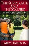 The Surrogate and the Soldier (The Rockwells of Texas Book 1)
