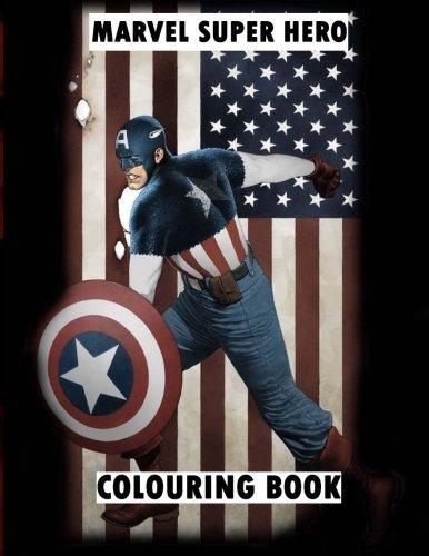 Marvel Super Hero Colouring Book: Super hero, Hero, book, Wolverine, Avengers, Guardians of the Galaxy, X-men, Defenders, Illuminati, Fantastic Four, ... Comic, Captain America, Groot, DC Comics