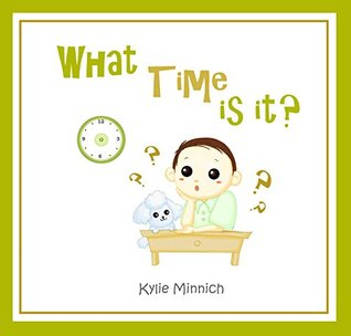 What time is it?: It is time. What am I doing today?