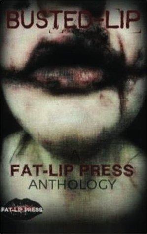 Busted Lip: Anthology