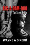 Ric-A-Dam-Doo  (The Snow Devils)