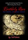 Brotherly Love: The Gospel of Jesus Christ