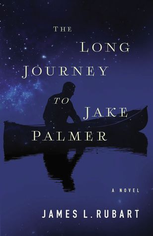 the long journey to jake palmer by james l rubart