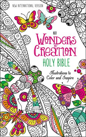 NIV Wonders of Creation Holy Bible, Hardcover: Illustrations to Color and Inspire