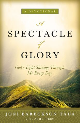 A Spectacle of Glory: God's Light Shining through Me Every Day