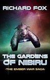 The Gardens of Nibiru (The Ember War Saga #5)