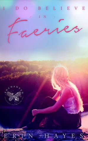 I Do Believe in Faeries (The Cotton Candy Quintet #3)