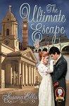 The Ultimate Escape by Susana Ellis
