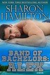 Alex (Band of Bachelors #2)