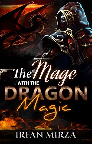 The Mage with the Dragon Magic (The Mage with the Dragon Magic Series #1)