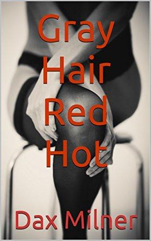 Gray Hair Red Hot