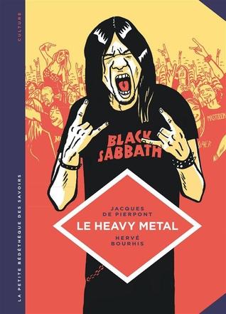 Le Heavy Metal (La Petite Bédéthèque des Savoirs, #4)