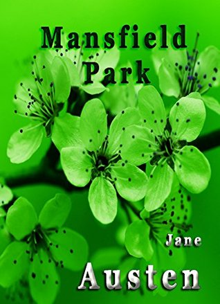 Mansfield Park [Illustrated]