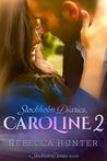Stockholm Diaries, Caroline 2