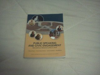 Public Speaking and Civic Engagement with Additional Materials By Mary Triece, 3rd Custom Edition for University of Akron