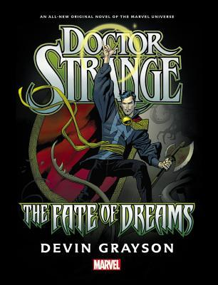 Doctor Strange: The Fate of Dreams, A Prose Novel
