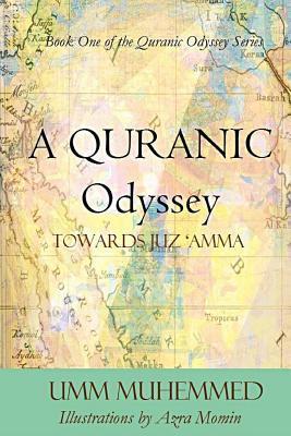 A Quranic Odyssey: Towards Juz 'Amma