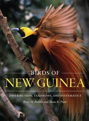 Birds of New Guinea: Distribution, Taxonomy, and Systematics