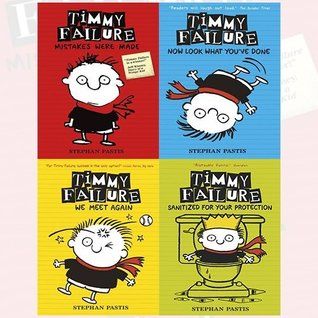 Stephan Pastis Timmy Failure Series 4 Books Bundle Collection (Mistakes Were Made,Now Look What You've Done,We Meet Again,Sanitized for Your Protection)